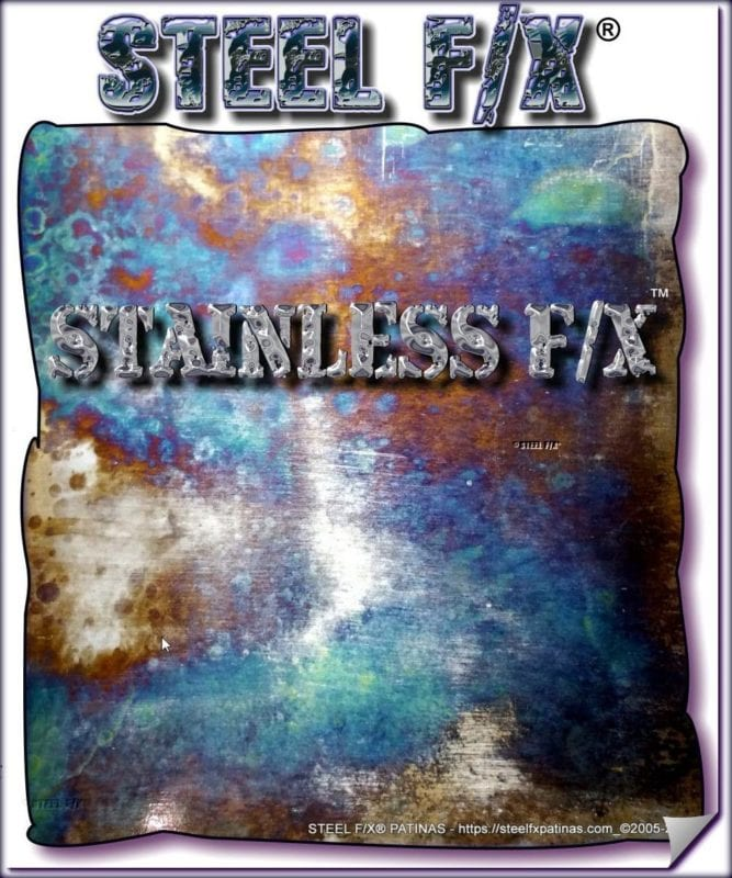 RAINBOW PATINA FOR STAINLESS OR MILD STEEL